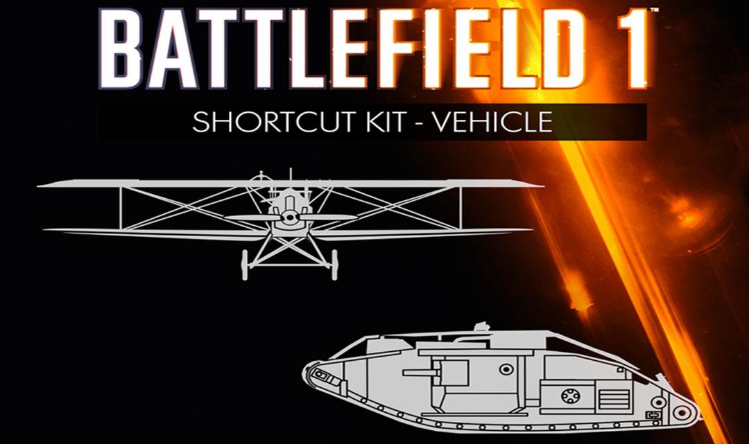 Battlefield 1 – Shortcut Kit: Vehicle Bundle