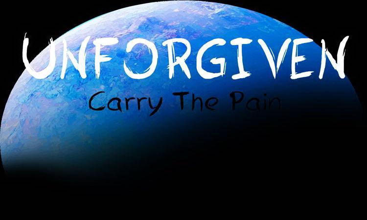 UNFORGIVEN: Carry The Pain